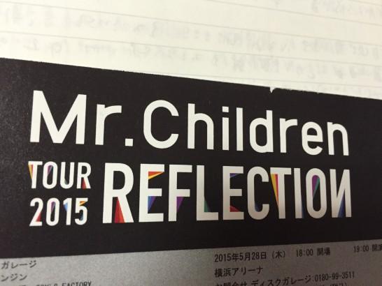 Mr.Children TOUR 2015 REFLECTION チケット